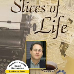 #2 – Slices of Life