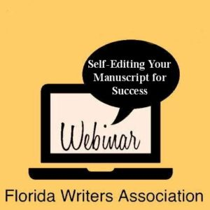 Webinar – Self-Editing Your Manuscript for Success – November 11, 2017